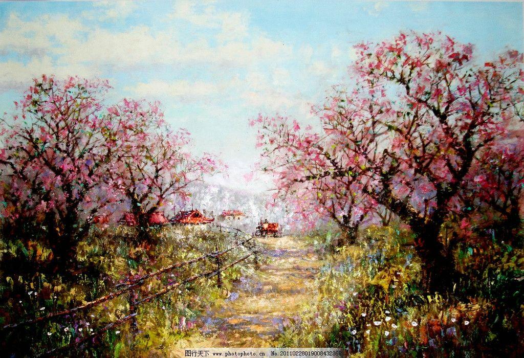 开满桃花的季节 美术 油画 现代油画 风景画 树木 花木 桃花 花草